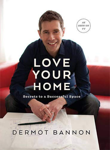 Love Your Home: Secrets to a Successful Space