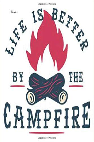 Camping lined notebook journal. Life is better by the campfire gift