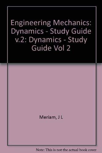 Engineering Mechanics: Dynamics - Study Guide v.2