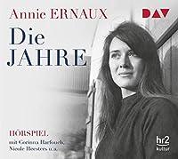 Die Jahre: Hoerspiel mit Corinna Harfouch u.v.a. (1 CD)