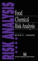 Food Chemical Risk Analysis (Food Science & Safety)