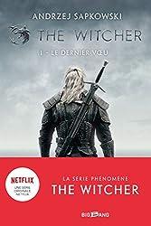 The Witcher (Sorceleur), T1 - Le Dernier Voeu d'Andrzej Sapkowski