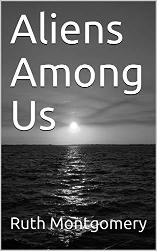 Aliens Among Us (English Edition)
