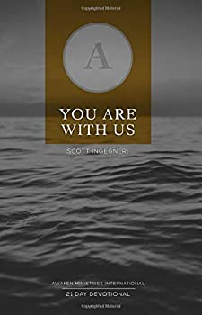 Paperback You Are With Us: Awaken Ministries International 21 Day Devotional Book