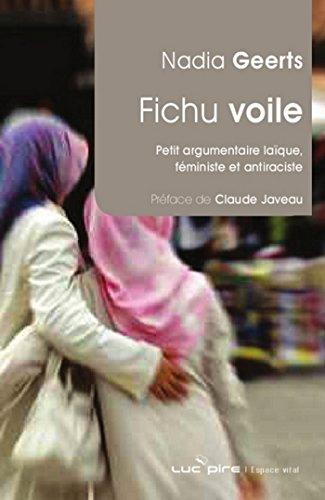 Fichu voile !: Petit argumentaire laïque féministe et antiraciste (Espace vital)