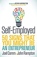 Self-Employed: 50 Signs That You Might Be An Entrepreneur Front Cover