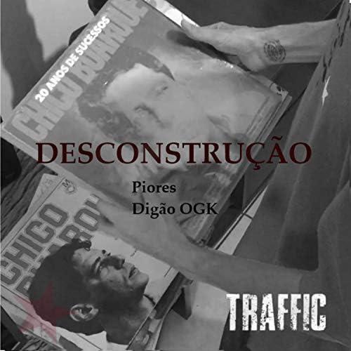 Traffic feat. Digão OGK & Piores
