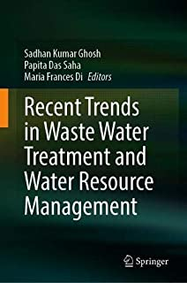 Recent Trends in Waste Water Treatment and Water Resource Management