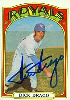 Autograph Warehouse 98223 Dick Drago Autographed Baseball Card Kansas City Royals 1972 Topps No. 205