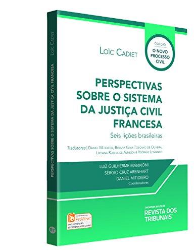 Perspectiva Sobre a Justiças do Sistema Civil Francês. Seis Lições Brasileiras
