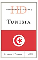 Historical Dictionary of Tunisia (Historical Dictionaries of Africa)