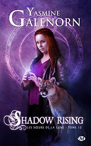 Shadow Rising: Les Sœurs de la lune, T12