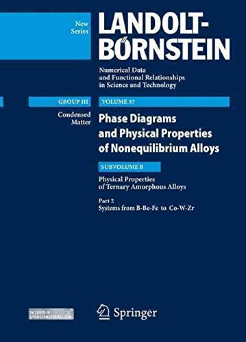 By Takeuchi, Akira Systems from B-Be-Fe to Co-W-Zr: Subvolume B: Physical Properties...