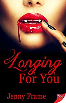 Longing for You (A Wild for You Novel Book 2) by [Jenny Frame]
