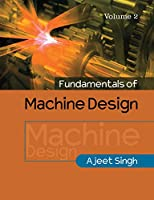 Fundamentals of Machine Design: Volume 2 Front Cover