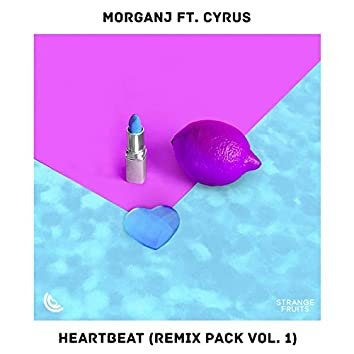 Heartbeat (feat. Cyrus) [Remix Pack Vol.1]
