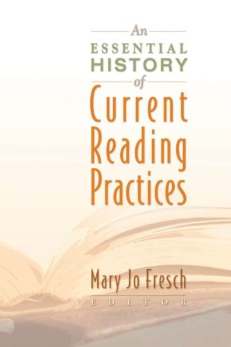 An Essential History of Current Reading Practices