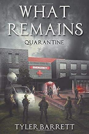 What Remains: Quarantine