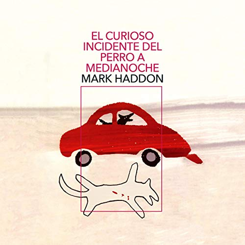 El curioso incidente del perro a medianoche [The Curious Incident of the Dog in the Night-Time] audiobook cover art