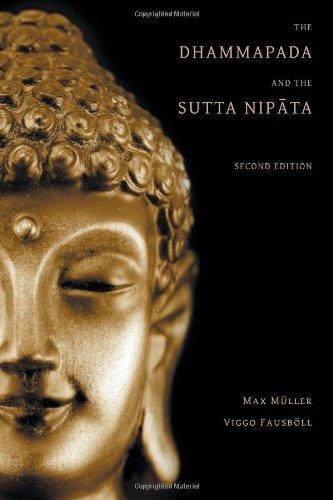 The Dhammapada and the Sutta Nipata: Second Edition