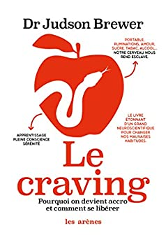 Le Craving (French Edition) by [Judson Brewer]