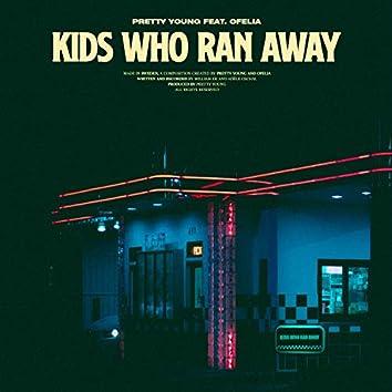Kids Who Ran Away