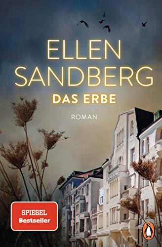 Das Erbe: Der neue große Roman der Bestsellerautorin