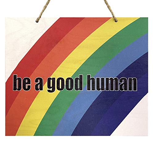 JennyGems | Be A Good Human | Wood Sign | Rainbow, LGBT, Pride, Inclusive, Home Decor, Classroom, Boutique, Gay and Lesbian, Love is Love