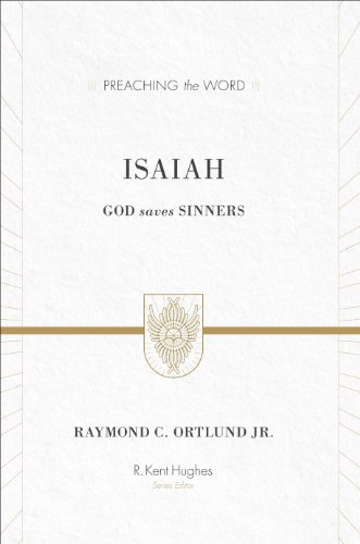 Image of Isaiah (Redesign): God Saves Sinners (Preaching the Word)