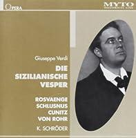 Verdi:Die Sizilianische Vesper