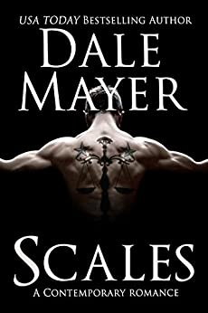 Scales: Of Justice (Broken But ... Mending Book 3) by [Dale Mayer]