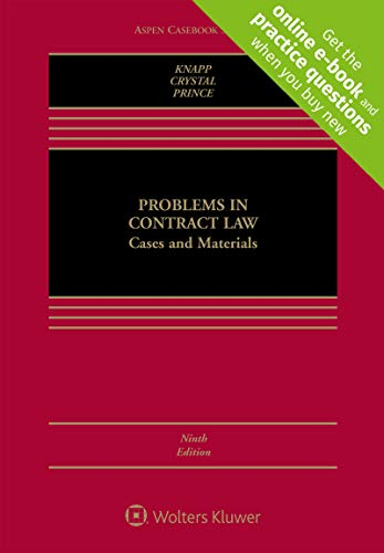 Compare Textbook Prices for Problems in Contract Law: Cases and Materials [Connected Casebook] Aspen Casebook 9 Edition ISBN 9781543801477 by Charles L. Knapp,Nathan M. Crystal,Harry G. Prince
