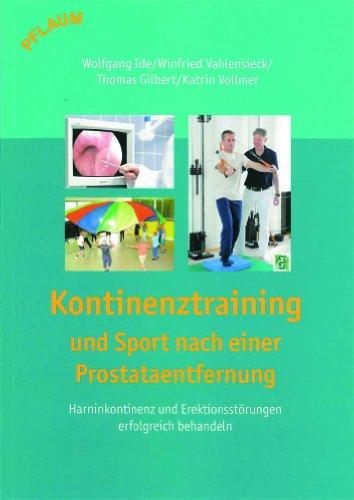 Kontinenztraining und Sport nach einer Prostataentfernung Harninkontinenz und Erektionsstörungen erfolgreich behandeln