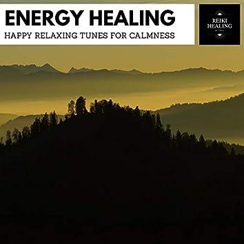 Energy Healing - Happy Relaxing Tunes For Calmness