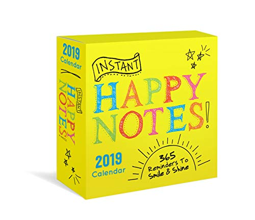 2019 Instant Happy Notes Boxed Calendar: 365 Reminders to Smile and Shine!