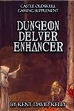 Best Enhancers - CASTLE OLDSKULL Gaming Supplement ~ Dungeon Delver Enhancer Review