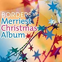 Merriest Christmas Album (Borders Bookstores Favorite Holiday Collection)