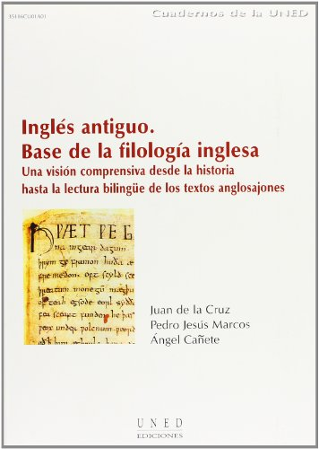 Inglés Antiguo, Base La Filología Inglesa. Una Visión