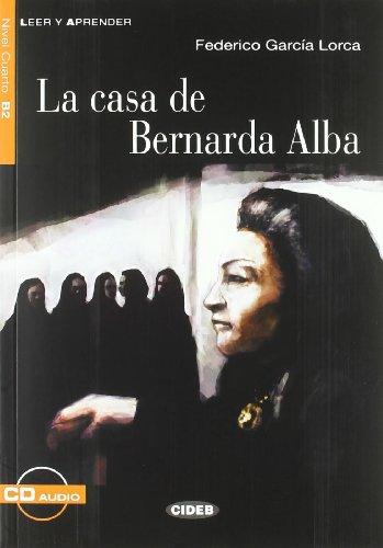 CASA DE BERNARDA ALBA+CD LEER Y APRENDER: La casa de Bernarda Alba + CD