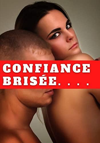 Couverture du livre Confiance brisée
