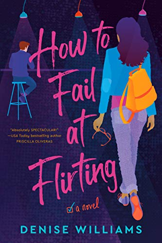 How to Fail at Flirting - Kindle edition by Williams, Denise. Contemporary  Romance Kindle eBooks @ Amazon.com.
