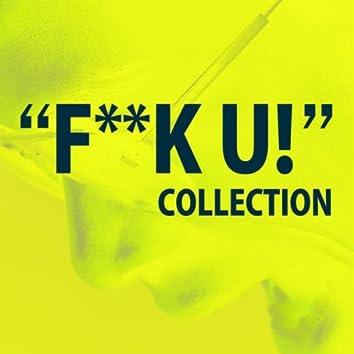 F***U Collection