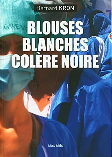 Blouses blanches colère noire