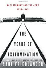 By Saul Friedlander - The Years of Extermination: Nazi Germany and the Jews, 1939-1945 (2007-04-25) [Hardcover]