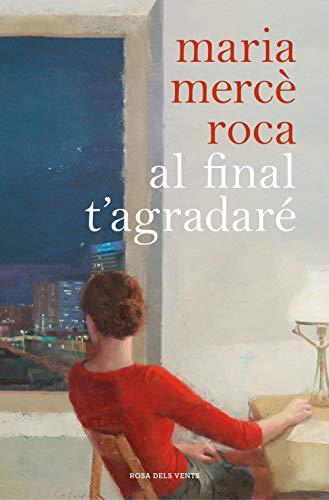 Al final t'agradaré (Catalan Edition)