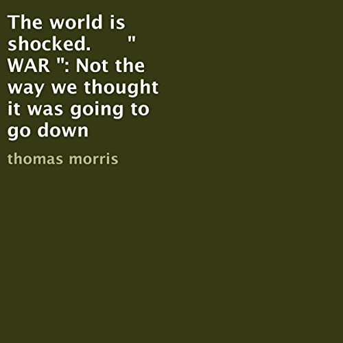 """The World Is Shocked. """"WAR"""" cover art"""