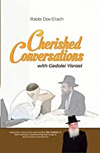 Cherished Conversations: With Gedolei Yisroel