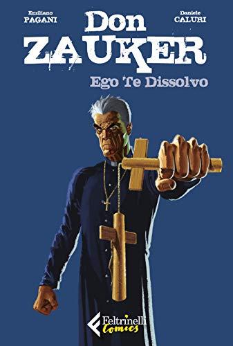 Ego te dissolvo. Don Zauker