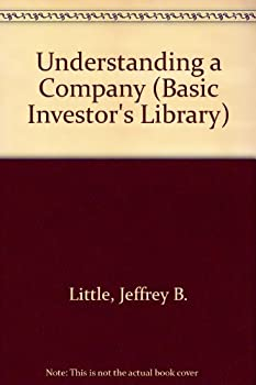 Understanding a Company (Basic Investor's Library) 1555466222 Book Cover