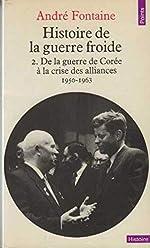 Histoire de la guerre froide 2 d'André Fontaine